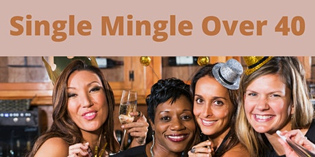 Singles Mingles  - Over 40 tickets