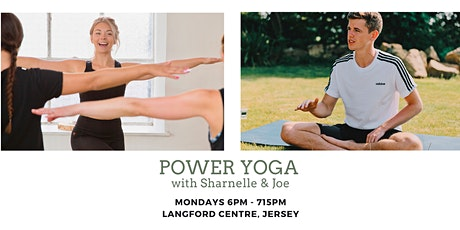'Step into Power Yoga' 75 Minutes with Sharnelle & Joe. (St Helier, Jersey) tickets
