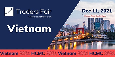 Traders Fair 2021 - Vietnam HCMC (Financial Education Event) tickets