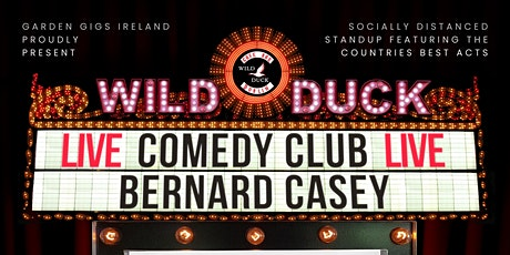 Wild Duck Comedy Club Presents: Bernard Casey & Guests (6:30pm Show!) tickets