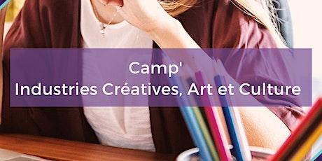 Camp' Industries Créatives, Arts et Cultures billets