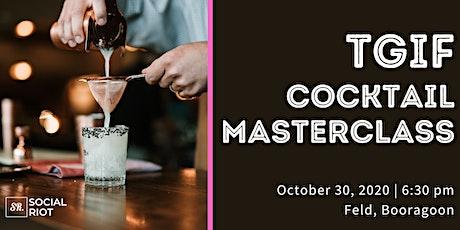 """""""TGIF Cocktail Masterclass"""" & Street Food tickets"""