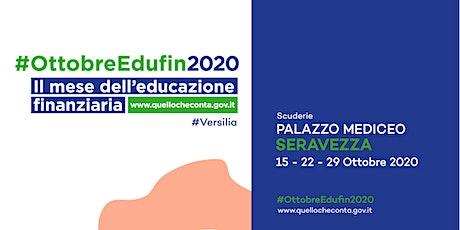 #OttobreEdufin 2020 — Mese dell'Educazione Finanziaria in Versilia biglietti