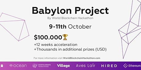 The Babylon Project by World Blockchain Hackathon tickets