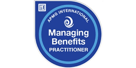 Managing Benefits Practitioner 2 Days Training in Geneva tickets