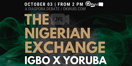 The Nigerian Exchange: Igbo X Yoruba tickets