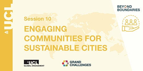 Beyond Boundaries Session 10: Engaging Communities for Sustainable Cities tickets