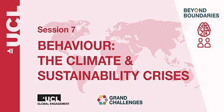 Beyond Boundaries Session 7: Behaviour: The Climate & Sustainability Crises tickets