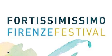 FORTISSIMISSIMO FIRENZE FESTIVAL 2020 - ISTITUTO DEGLI INNOCENTI biglietti
