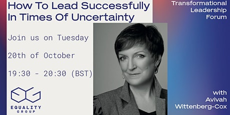How To Lead Successfully In Times Of Uncertainty tickets