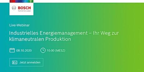 """Webinar """"Industrielles Energiemanagement und klimaneutrale Produktion"""" Tickets"""