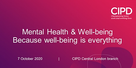 Mental Health & Well-being - Because well-being is everything tickets