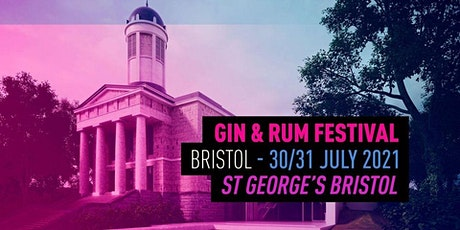The Gin and Rum Festival - Bristol - 2021 tickets