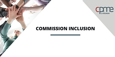 La Commission Inclusion billets