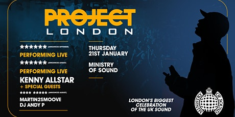 Project London Ministry of Sound tickets
