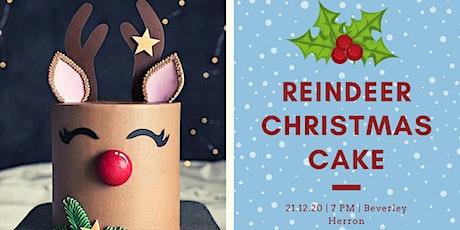 Reindeer Christmas Cake tickets