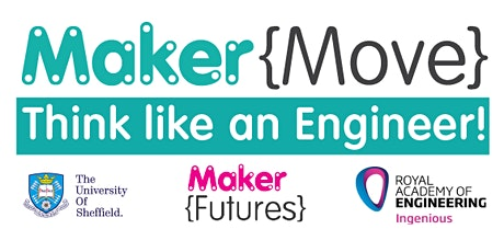 Maker{Move} Think like an Engineer - Engineers introduction to the project tickets