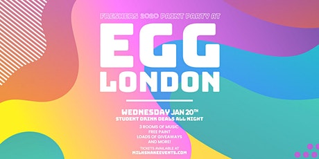 The Freshers Color Paint Party 2020 - Live From Egg London tickets