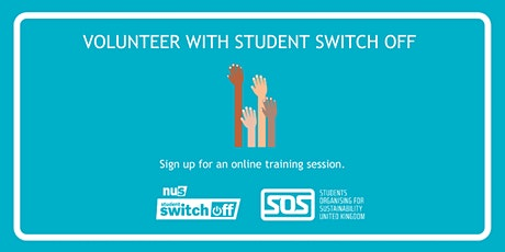 Student Switch Off volunteer training - University of Nottingham tickets