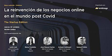 La reinvención de los negocios online en el mundo post Covid boletos