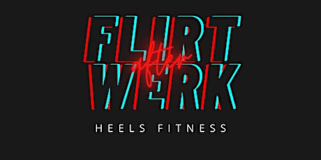 Flirt After Werk tickets