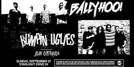 Bumpin Uglies & BALLYHOO! tickets