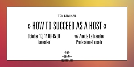 TGN seminar - How to succeed as a host tickets