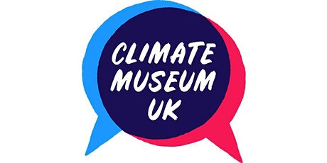 Creative Climate Conversations with the Climate Museum UK tickets