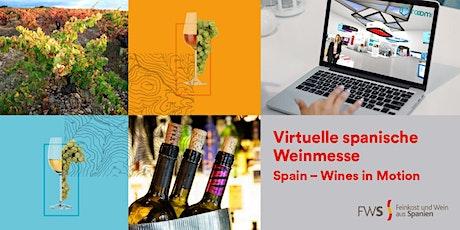 """Virtuelle spanische Weinmesse """"Spain - Wines in Motion"""" Tickets"""