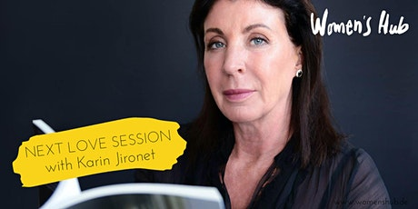 KARIN JIRONET  - WOMEN'S HUB LOVE SESSION - October 14th, 2020 tickets