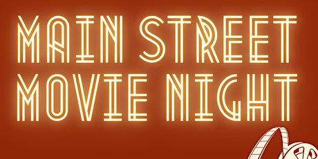 Main Street Movie Night tickets