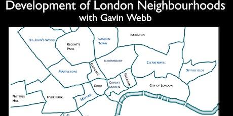 Virtual London Tour - The Development of London's Neighbourhoods tickets