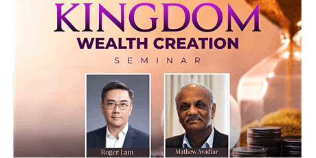 Kingdom Wealth Creation (in partnership with Family First Australia) tickets