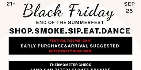 BLACK FRIDAY SUMMERFEST tickets