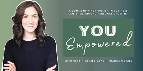 YOU Empowered Networking Event For Female Entrepreneurs + Women In Business Tickets