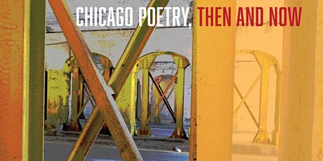 Chicago Poetry, Then and Now tickets