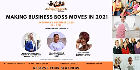 Making Business Boss Moves in 2021 tickets