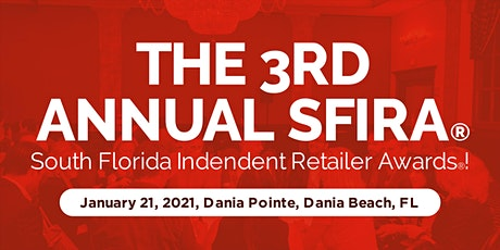 The 3rd Annual South Florida Independent Retailer Awards(R) tickets