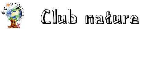 Club nature du 26 au 30 octobre 2020 billets