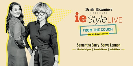 ieStyle Live from the Couch -  an Irish Examiner event tickets