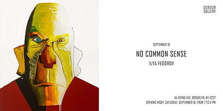 "Opening exhibition and short film screening ""No Common Sense"" tickets"