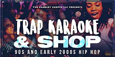 TRAP KARAOKE AND SHOP tickets
