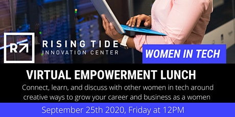 Women In Tech - Virtual Empowerment Lunch tickets