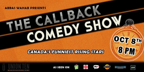 Abbas Wahab Presents: THE CALLBACK COMEDY SHOW tickets