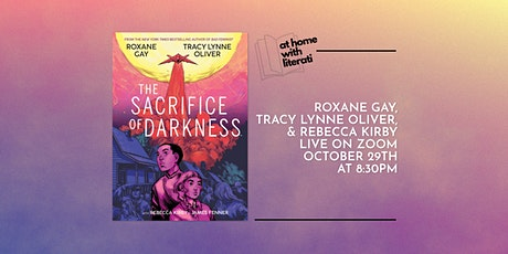 At Home with Literati: Roxane Gay, Tracy Lynne Oliver, & Rebecca Kirby tickets