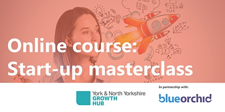 Online Business Start-up Masterclass tickets