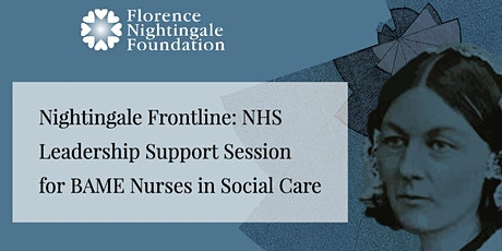 FNF Leadership Support Session for BAME Nurses in Social Care tickets