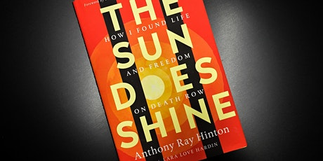 Big Thinkers' Book Club: The Sun Does Shine by Anthony Ray Hinton tickets