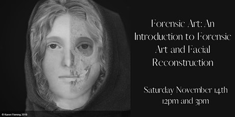 Forensic Art: An introduction to Forensic Art and Facial Reconstruction tickets