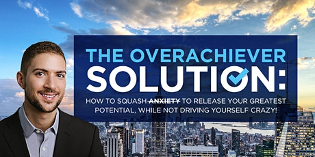 The Overachiever Solution tickets